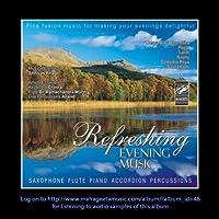 Refreshing Evening Music