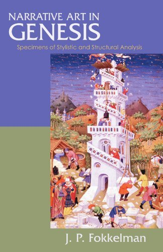 Narrative Art in Genesis: Specimens of Stylistic and Structural Analysis (Biblical Seminar) by J. P. Fokkelman (2004-05-14)