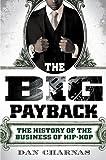 The Big Payback, Dan Charnas, 0451229290