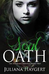 Soul Oath (The Everlast Trilogy Book 2)