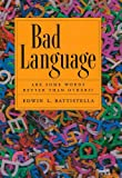 Bad Language, Edwin L. Battistella, 0195172485
