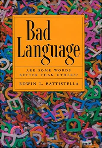 Book Bad Language: Are Some Words Better than Others?