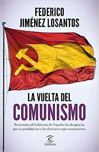 La vuelta del comunismo de Federico Jiménez Losantos