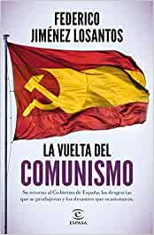 La vuelta del comunismo (F. COLECCION): Amazon.es: Jiménez Losantos, Federico: Libros