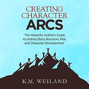 Creating Character Arcs Audiobook