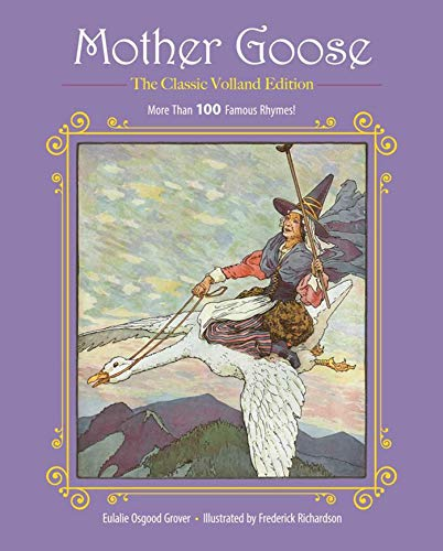 Mother Goose: More Than 100 Famous Rhymes! (Children's Classic Collections) from Racehorse for Young Readers