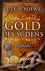 Gold des Südens: Roman (KNAUR eRIGINALS)