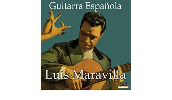 La Guitarra por Huelva, Fandangos de Luis Maravilla en Amazon ...