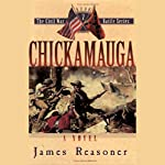 Chickamauga: The Civil War Battle Series, Book 7 | James Reasoner