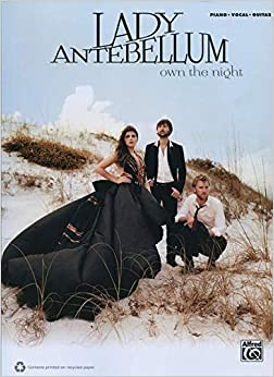 Book Lady Antebellum - Own The Night Piano/Vocal/Guitar Book