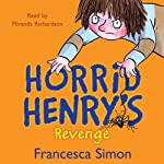 Horrid Henry's Revenge | Francesca Simon