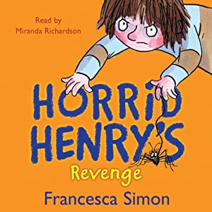 Horrid Henry's Revenge Audiobook