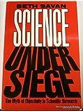 Science under Siege, Beth Savan, 0887943365
