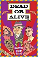 Dead Or Alive: Gangster Trump Cards (Magma For
