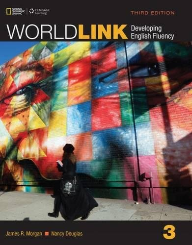 Integrated Link - World Link 3: Student Book with My World Link Online (World Link, Third Edition: Developing English Fluency)