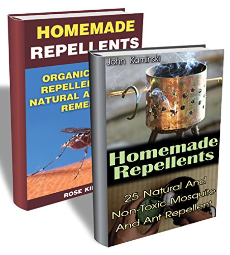 DIY Repellents Collection: Natural And Easy To Make Repellents To Keep Insects Away: (Organic Insect Repellent, Soft Insect Repellent) (After-Bite Remedies, Anti-Mosquito Repellent
