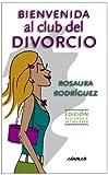 Bienvenida al Club del Divorcio, Rosaura Rodríguez, 1598205072