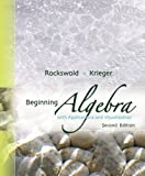 Beginning Algebra with Applications & Visualization (2nd Edition)