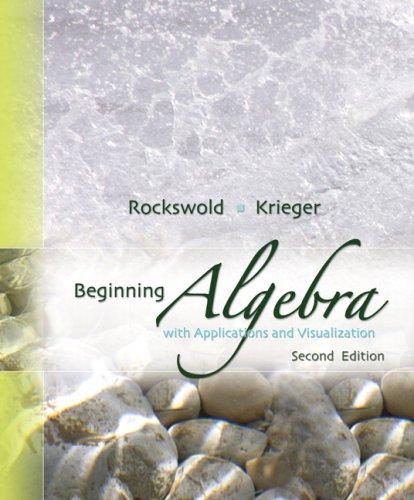 Beginning Algebra with Applications & Visualization