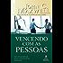 Vencendo com as pessoas: Vinte e cinco princípios para alcançar o sucesso por meio dos relacionamentos (Coleção Motivação com John C. Maxwell)