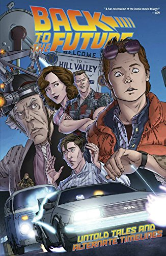 Back To The Future: Untold Tales and Alternate Timelines]()