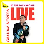 Live at the Roundhouse | Graham Norton