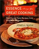 img - for Essence Brings You Great Cooking by Jonell Nash (2001-11-13) book / textbook / text book