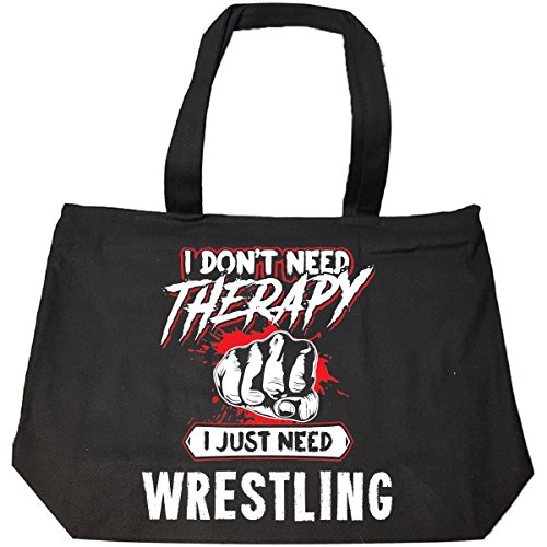 Don't Need Therapy Just Need Wrestling Funny Mma Gift - Tote Bag With Zip by My Family Tee