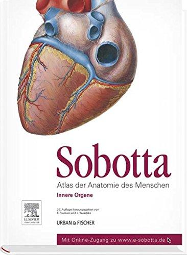 Sobotta, Atlas der Anatomie des Menschen Band 2: Innere Organe - mit Zugang zum Elsevier-Portal