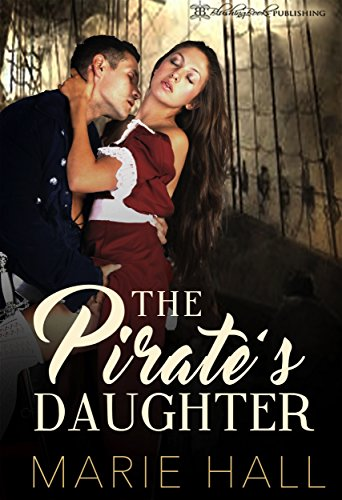 Amazon the pirates daughter master and command her book 1 the pirates daughter master and command her book 1 by hall marie fandeluxe Images
