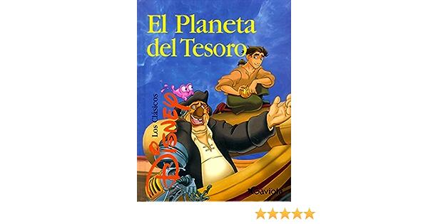 El Planeta del Tesoro (Clásicos Disney): Amazon.es: Walt ...