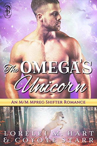 The Omega's Unicorn: A Three Rivers Valley Shifters Mpreg Romance