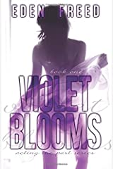 Violet Blooms: Acting the Part Series (Volume 1) Paperback