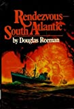 Rendezvous - South Atlantic, Douglas Reeman, 0399109366