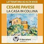 La casa in collina | Cesare Pavese