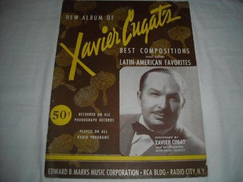 Music Sheet Cugat Xavier - XAVIER CUGATS BEST COMPOSITIONS 1941 SHEET MUSIC SHEET MUSIC 269