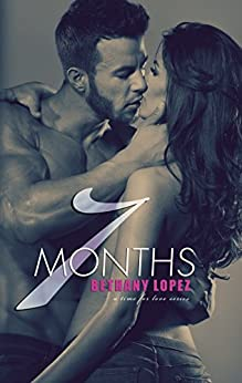 7 Months (Time for Love) by [Lopez, Bethany]