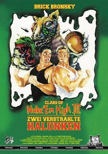 Class of Nuke'Em High 3 - Zwei verstrahlte Halunken [Import allemand]