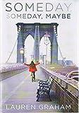 download ebook someday, someday, maybe: a novel - by lauren graham (signed copy) pdf epub