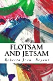 img - for Flotsam and Jetsam book / textbook / text book