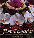 Amazon / National Trust: Flora Domestica A History of Flower Arranging, 1500 - 1930 (Mary Rose Blacker)