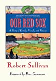 Our Red Sox, Robert Sullivan, 1578602343