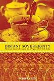 Distant Sovereignty, Sudipta Sen, 0415929547
