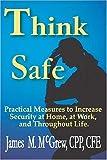 Think Safe, James McGrew, 0974414964