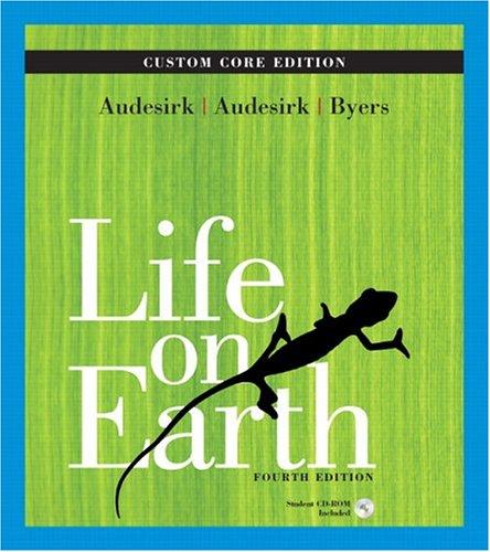 Life on Earth, Custom Core (4th Edition) (Custom Core Edition)
