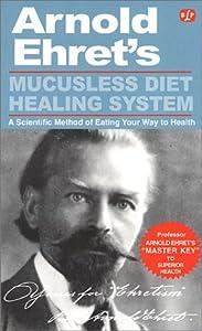 Mucusless Diet Healing System