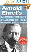 #3: Mucusless Diet Healing System