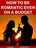 How to Be Romantic Even on a Budget (Life Matters Book 5)
