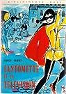 Fantômette, tome 8 : Fantômette et la télévision par Chaulet
