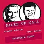 Virtuelle Teams (Sales-up-Call) | Stephan Heinrich,Peter Ivanov